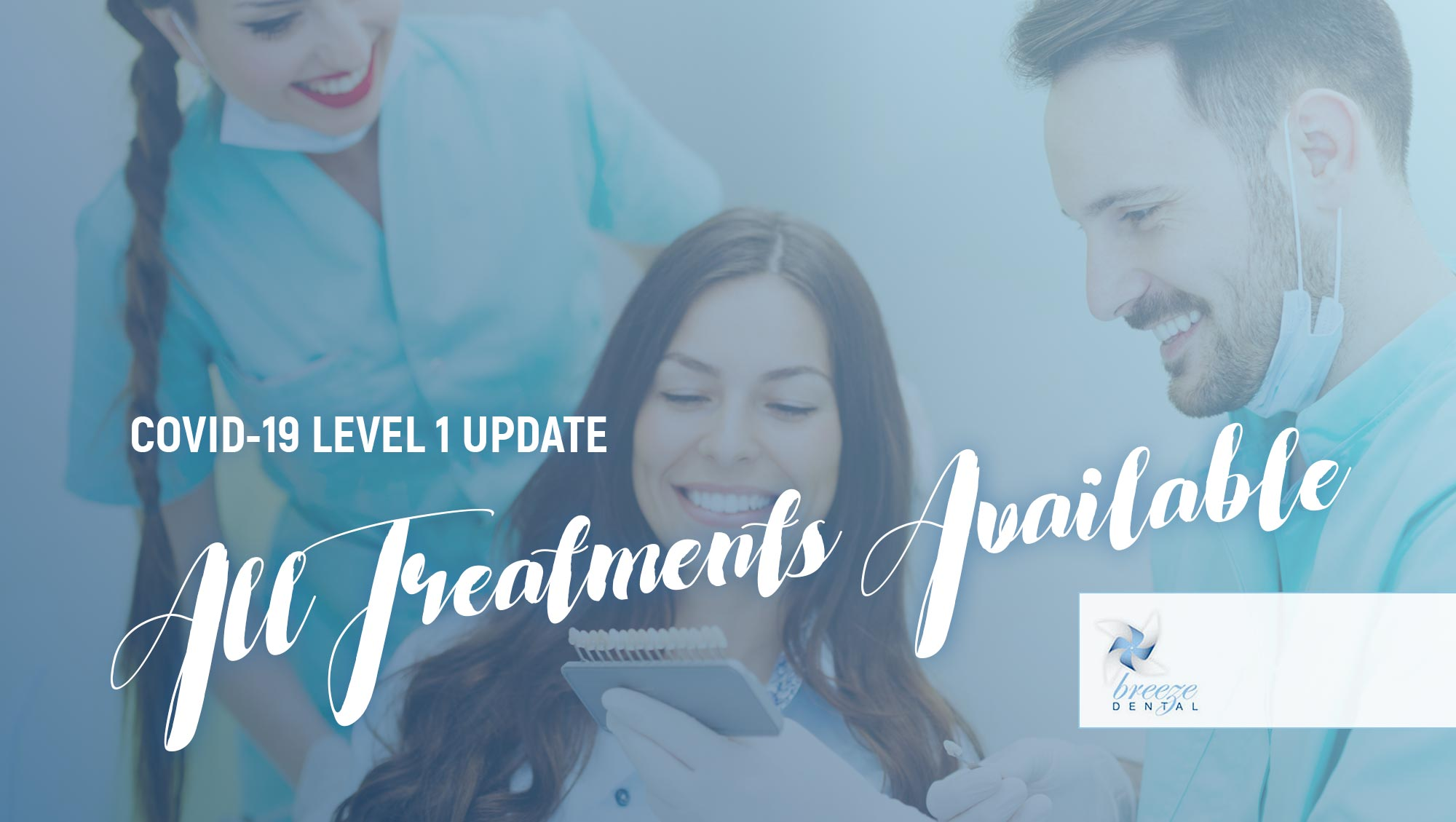 Level 1 Covid 19 Dental Helensvale Update